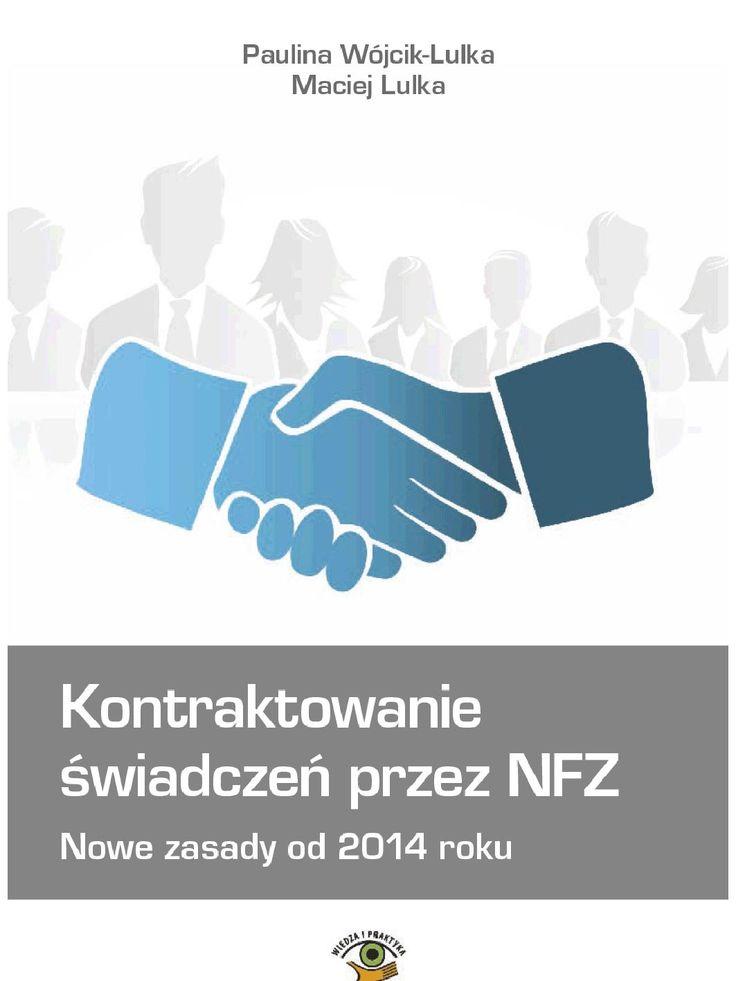 Kontraktowanie świadczeń przez NFZ. Nowe zasady od 2014 roku - ebook