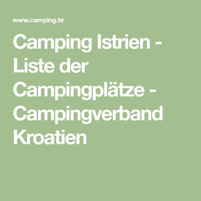 Camping Istrien - Liste der Campingplätze - Campingverband Kroatien