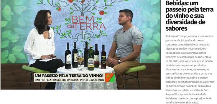 Túlio Patto, Presidente do Roteiro do Vinho | Bem da Terra | Canal Terraviva | Band | Agosto de 2017.