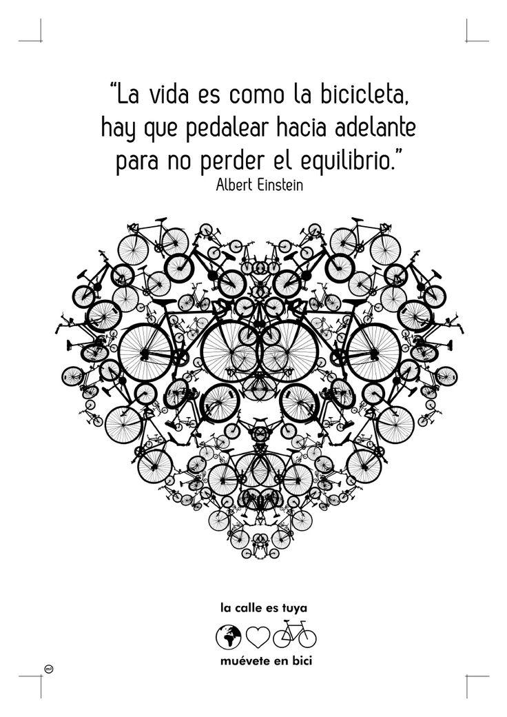 La vida es como la bicicleta, hay que pedalear hacia adelante para no perder el equilibrio. Diseño de Marc Masmiquel