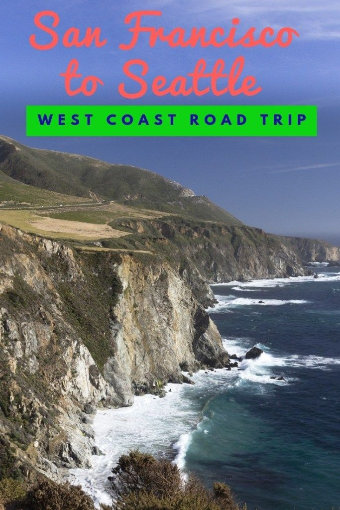 San Francisco to Seattle Drive: Our Ten Year Anniversary Road Trip