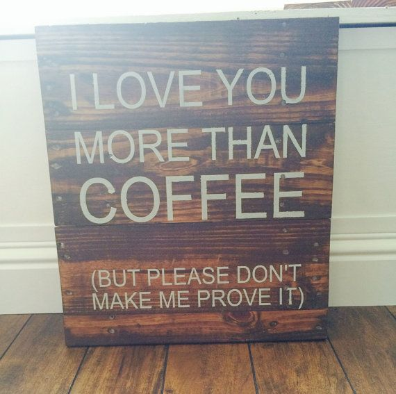 I Love You More Than Coffee: I Love You More Than Coffee. #coffee #quotes #coffeelovers