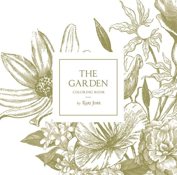 In The Garden Coloring Book Gardens Coloring Book Colorful Garden Coloring Books