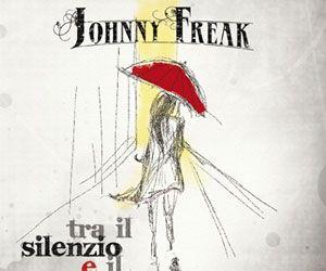"""Johnny Freak intervista per DemonCleanerZine. """"TRA IL SILENZIO E IL SOLE"""", l'ultimo album dei Johnny Freak stampato nel Novembre del 2012"""