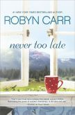 #1 New York Times bestselling author Robyn Carr examines the lives of three sisters as they step beyond the roles of wife, mother, daughter and discover the importance of being a woman first.