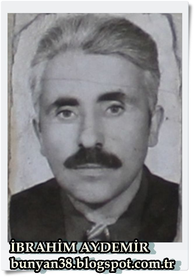 İbrahim Aydemir / Hazarşah Köyü /BÜNYAN