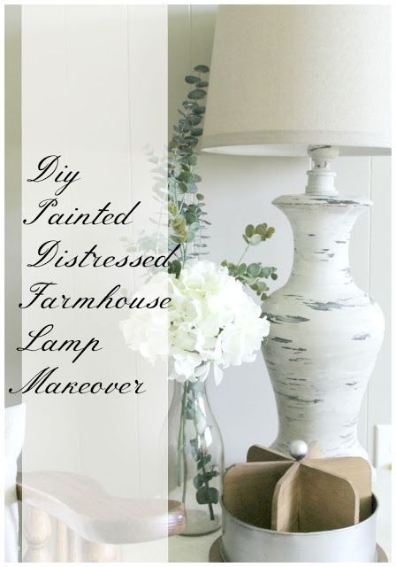 Distressed Farmhouse Lamp Makeover by Grace Lee Cottage