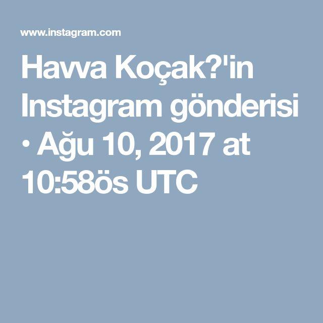 Havva Koçak💐'in Instagram gönderisi • Ağu 10, 2017 at 10:58ös UTC