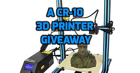You always wanted a 3D Printer but they Cost Way To Much? Then enter this Giveaway to be in the run for a New CR-10 3D Printer.