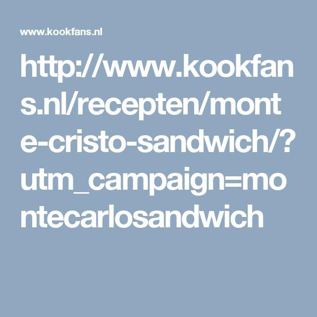 http://www.kookfans.nl/recepten/monte-cristo-sandwich/?utm_campaign=montecarlosandwich