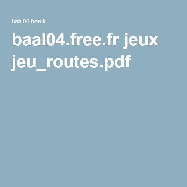baal04.free.fr jeux jeu_routes.pdf