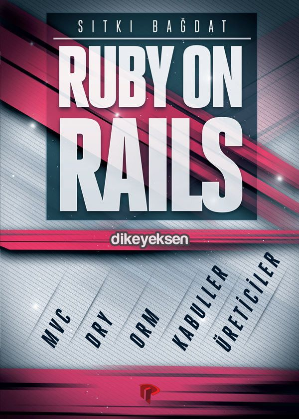 Sıtkı Bağdat - Ruby on Rails  http://www.dikeyeksen.com/products/ruby-on-rails