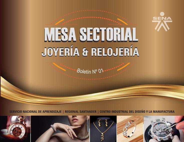 Boletin Mesa Sectorial Joyería & Relojería  SENA- Centro Industrial del Diseño y la Manufactura. Boletín Nº 01. Año 2016. Floridablanca. Santander | Colombia