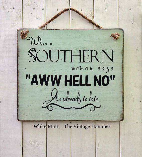 This Southern sign measures 15 inches wide, 13 inches long and is hand painted and sealed on 1/2 inches thick, solid wood. You can choose from 16 different colors and 2 different hanger options. The first option is a rustic style rope while the second is a sawtooth hanger mounted on