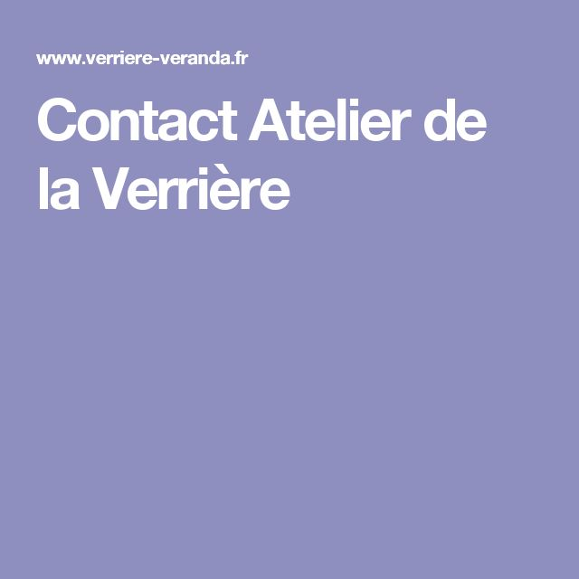 Contact Atelier de la Verrière