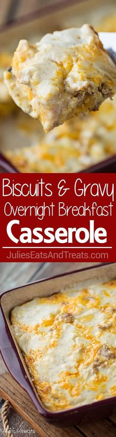 Biscuits and Gravy Overnight Breakfast Casserole ~ Comforting, Hearty Breakfast Casserole That is Prepared the Night Before and Baked in the Morning! Biscuits Loaded with Gravy, Sausage, Eggs and Chee
