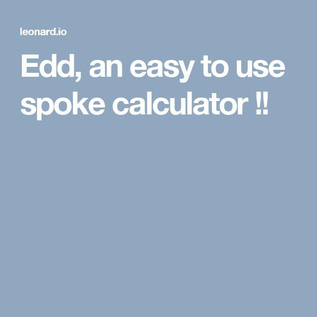 Edd, an easy to use spoke calculator !!