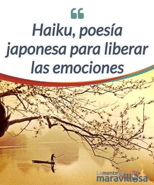 Haiku, poesía japonesa para liberar las emociones  El #Haiku es un poema breve inspirado en la emoción del momento, en el asombro y en nuestra #conexión con la #naturaleza. Se trata de una tradición japonesa donde poder desnudar el alma para favorecer la #recuperación, para aunar coraje, resistencia y valentía.   #Curiosidades