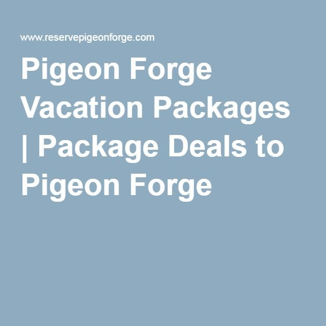 Pigeon Forge Vacation Packages | Package Deals to Pigeon Forge