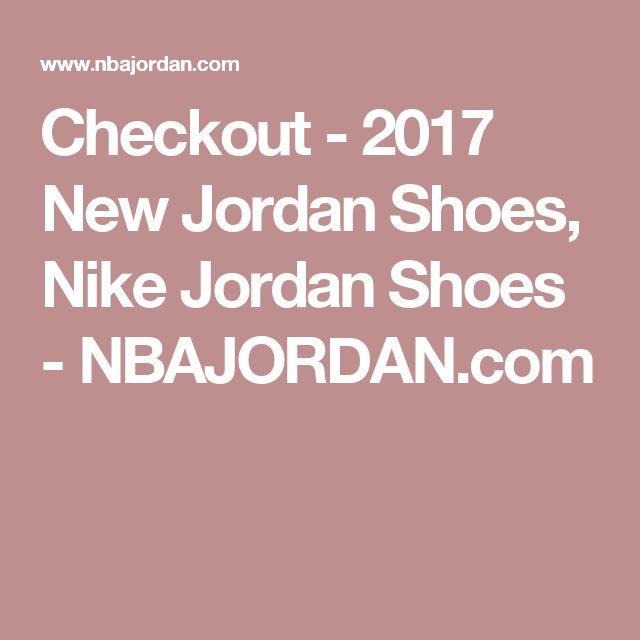 Checkout - 2017 New Jordan Shoes, Nike Jordan Shoes - NBAJORDAN.com