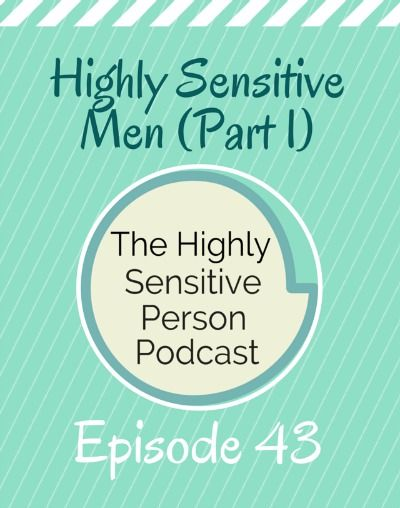 dating highly sensitive man Relationships and highly sensitive people  we have acknowledged to one another that we are happier now than we were in those first exciting months of dating.