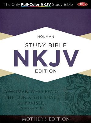 NKJV Study Bible: Turquoise Mother's Edition