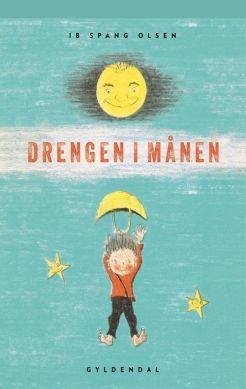 Køb 'Drengen i månen' bog nu. Drengen i Månen  udkom første gang i1962 og må nok betegnes somIb Spang Olsens største internationale succes. En aften opdager