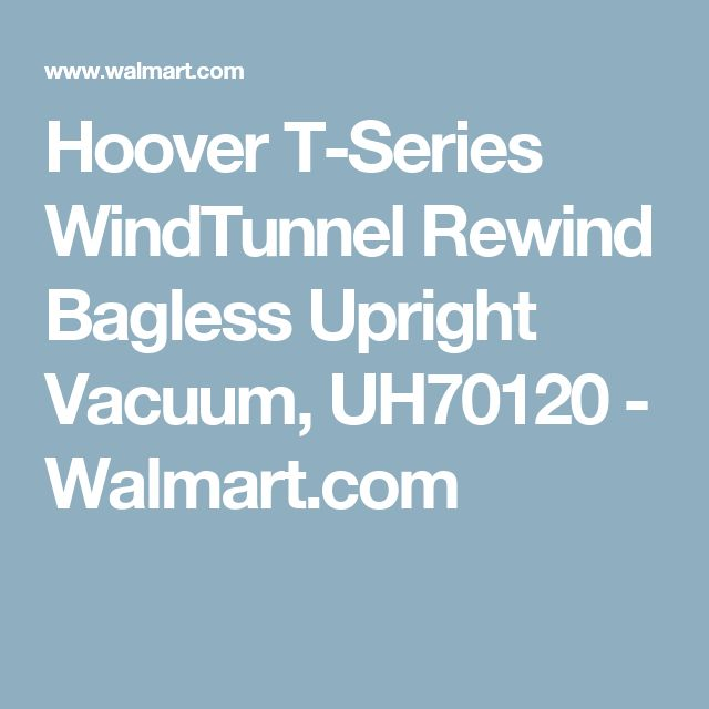 Hoover T-Series WindTunnel Rewind Bagless Upright Vacuum, UH70120 - Walmart.com