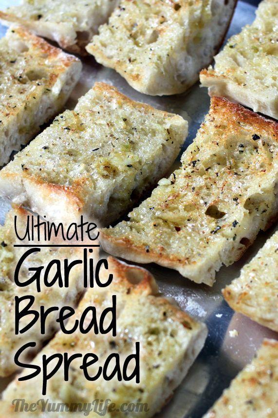 Ultimate Garlic Bread Spread for the best garlic toast and tin foil bread. www.theyummylife.com/Garlic_Bread_Spread