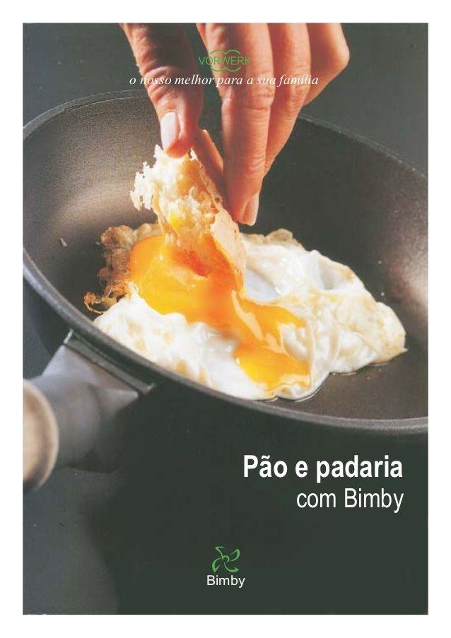Pão e Padaria com a Bimby