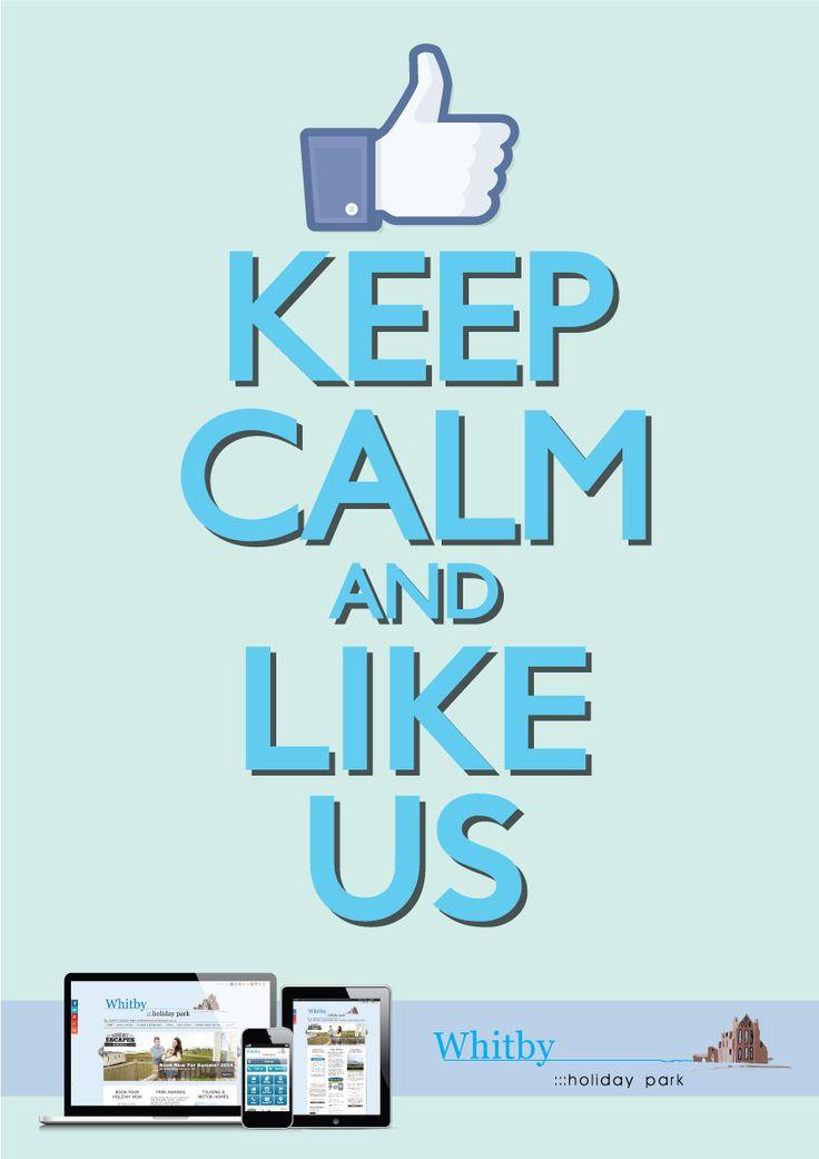 #KeepCalm & like @whitbyholpark on #Facebook