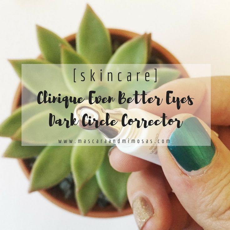 [skincare] : Clinique even better eyes dark circle corrector