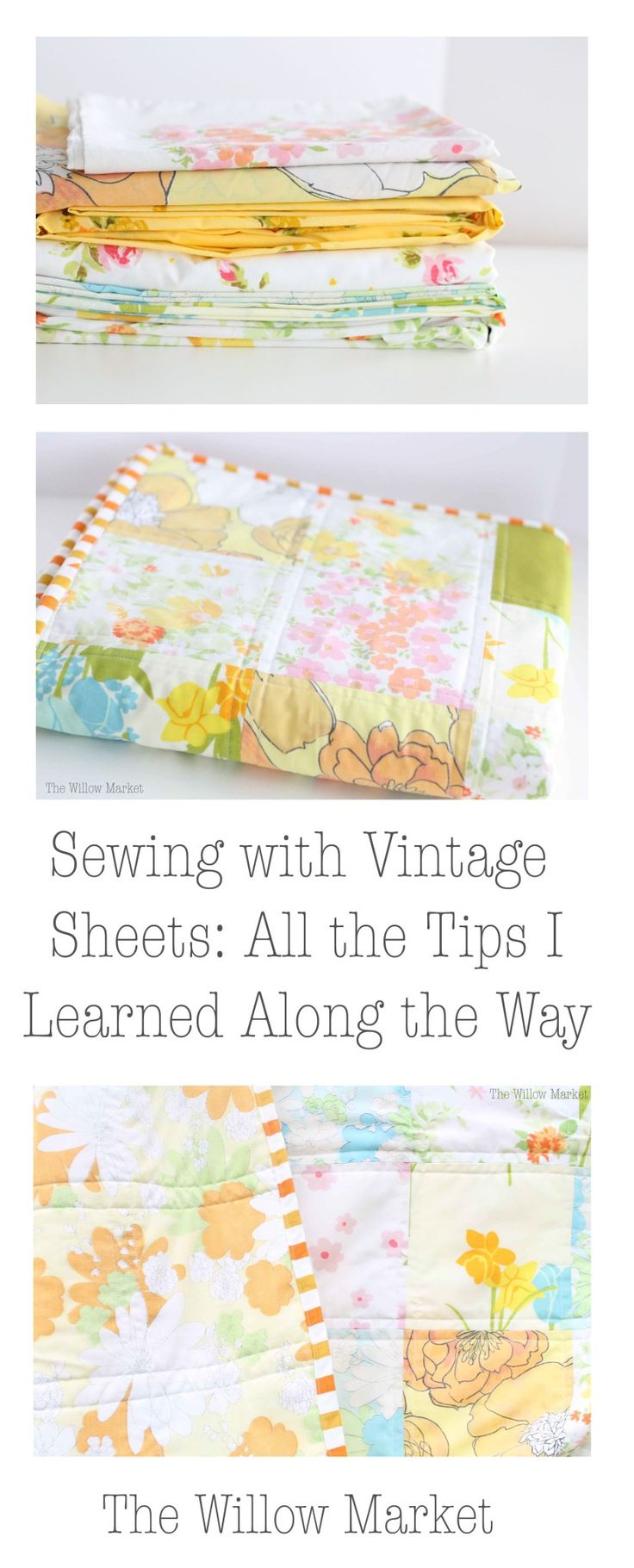 Sewing with Vintage Sheets; Everything I learned along the way. Lots of tips!