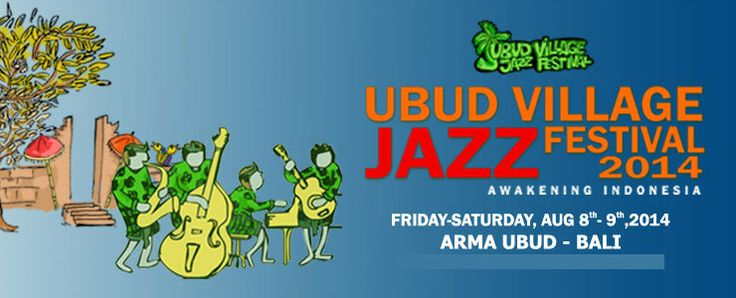 "LET'S COME !! ""Ubud Village Jazz Festival 2014"" presented by @UbudVillageJazz"