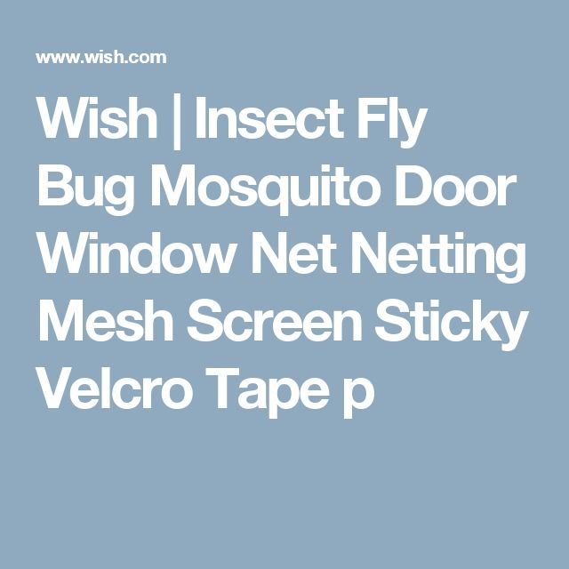 Wish | Insect Fly Bug Mosquito Door Window Net Netting Mesh Screen Sticky Velcro Tape p