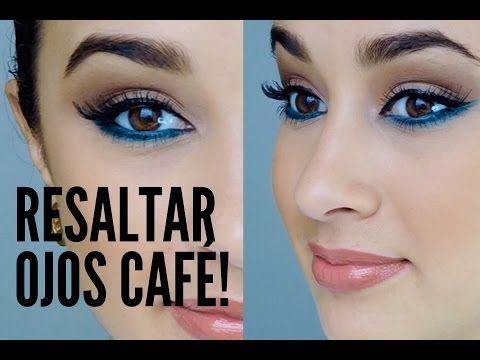 COMO RESALTAR LOS OJOS CAFÉS/MARRONES OSCUROS O CLAROS CON MAQUILLAJE - YouTube