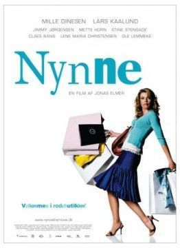 """Nynne"". Danish comedy at its best! Nynne is a single woman, a shopaholic, city-chick and always always always an embarrasment to the outer world. Mille Dinesen plays the character of Nynne brilliantly - with charm, wit and the completely perfect combination of naiveté, ironic distance and wisdom of life. This movie is utterly perfect for all of us women who just feel lost in life from time to time. <3 <3 <3 <3 <3"