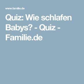 Quiz: Wie schlafen Babys? - Quiz - Familie.de