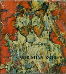 Christian Rohlfs: OEuvre-Katalog der Gemälde. - 280 pp. Cloth in somewhat worn dust jacket with a few repaired tears.