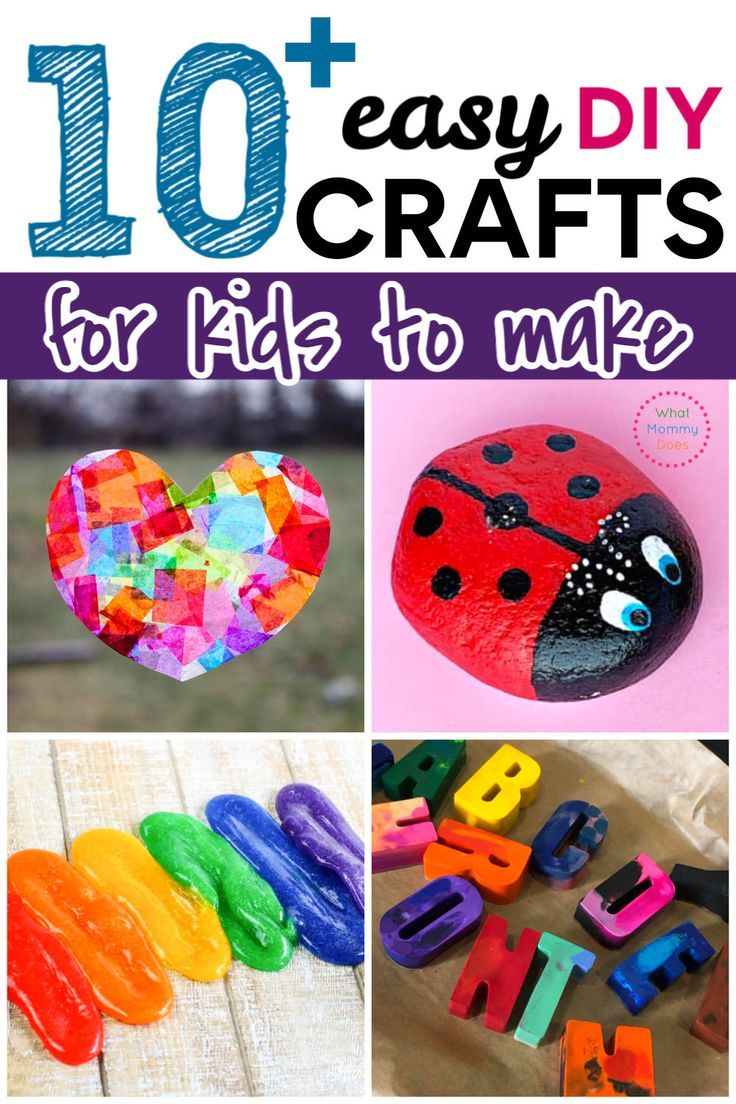 10 Cool Craft Projects For Kids Easy Fun Things To Make At Home
