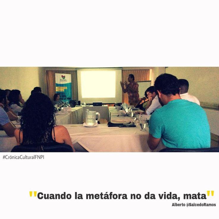 Quizá un mandamiento de la escritura puede ser no matar... con metáforas que no dan vida. #CrónicaCulturalFNPI