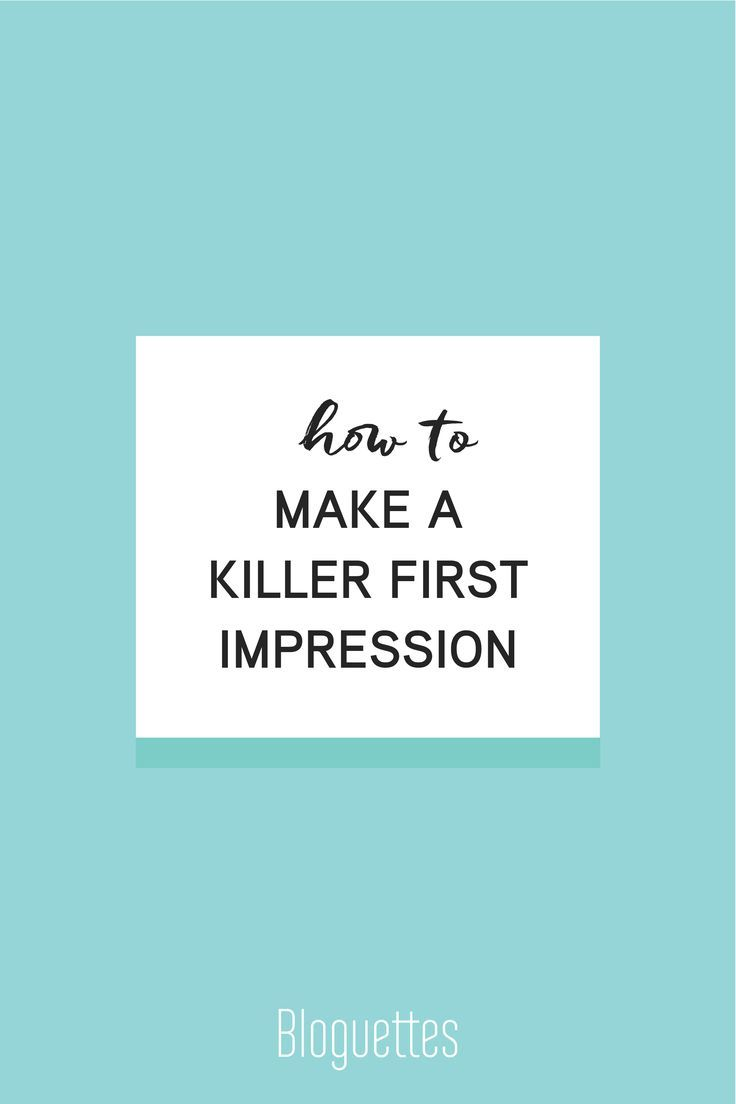 We'll teach you how to stand out & be memorable! Learn how to make a killer first impression