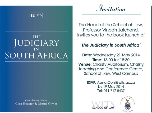 """Juta Law will be launching """"The Judiciary in South Africa"""" on 21 May at the Chalsty Auditorium, School of Law, Wits University."""