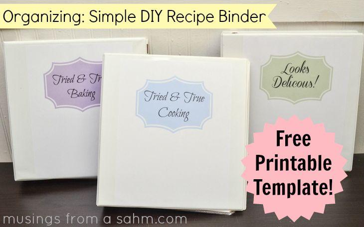 Organizing: A Simple DIY Recipe Binder with Free Printables