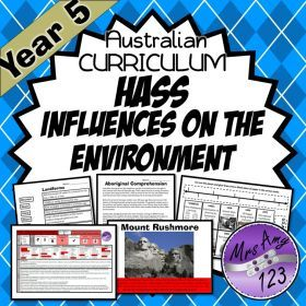 Subjects :: Humanities & Social Science :: Geography :: Year 5 HASS Unit- Influences of the Environment- Geography