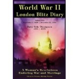 World War ll London Blitz Diary (A Woman's Revelations Enduring War and Marriage) (1939-1940) (Kindle Edition)By Ruby Alice Side-Thompson