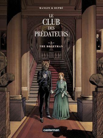 Le Club des prédateurs - Tome 1 - Le Bogeyman