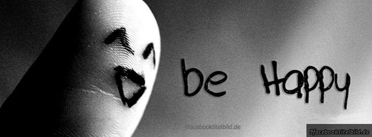 Be Happy 155 Facebook Titelbilder - Titelbild - Bilder - Facebook Titelbilder - Facebook Profile Titelbild