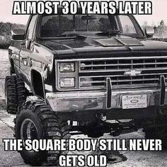 I love the old Chevy trucks                                                                                                                                                                                 More