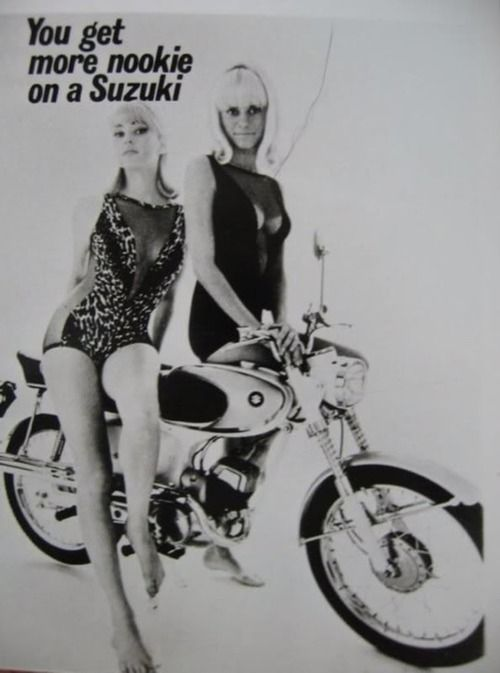 Vintage Suzuki Motorcycle Ad. You Get More Nookie On A Suzuki. Is that really what the ad said? Classic!